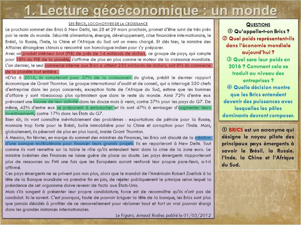 1. Lecture géoéconomique : un monde inégal