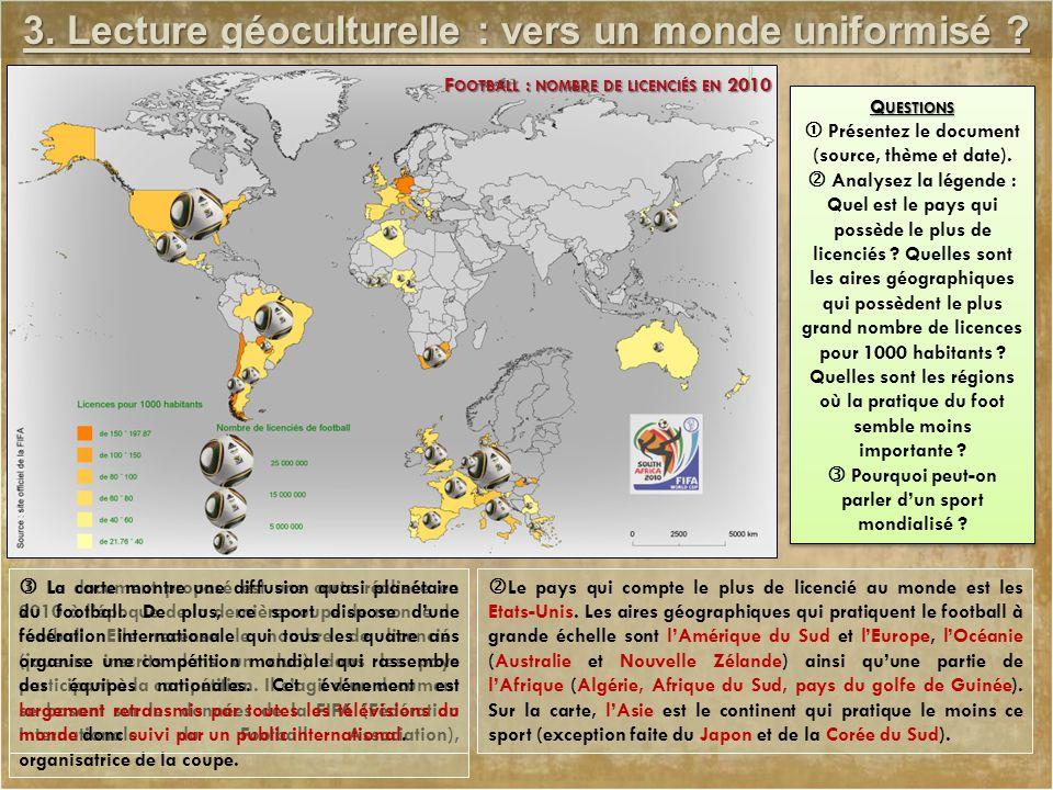 3. Lecture géoculturelle : vers un monde uniformisé