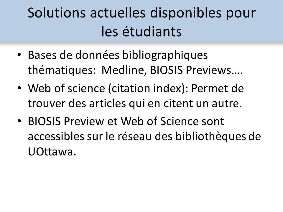 Solutions actuelles disponibles pour les étudiants