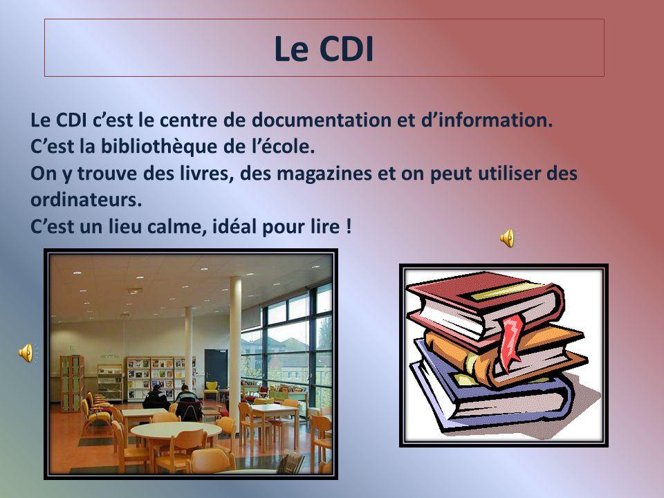 Le CDI Le CDI c'est le centre de documentation et d'information.
