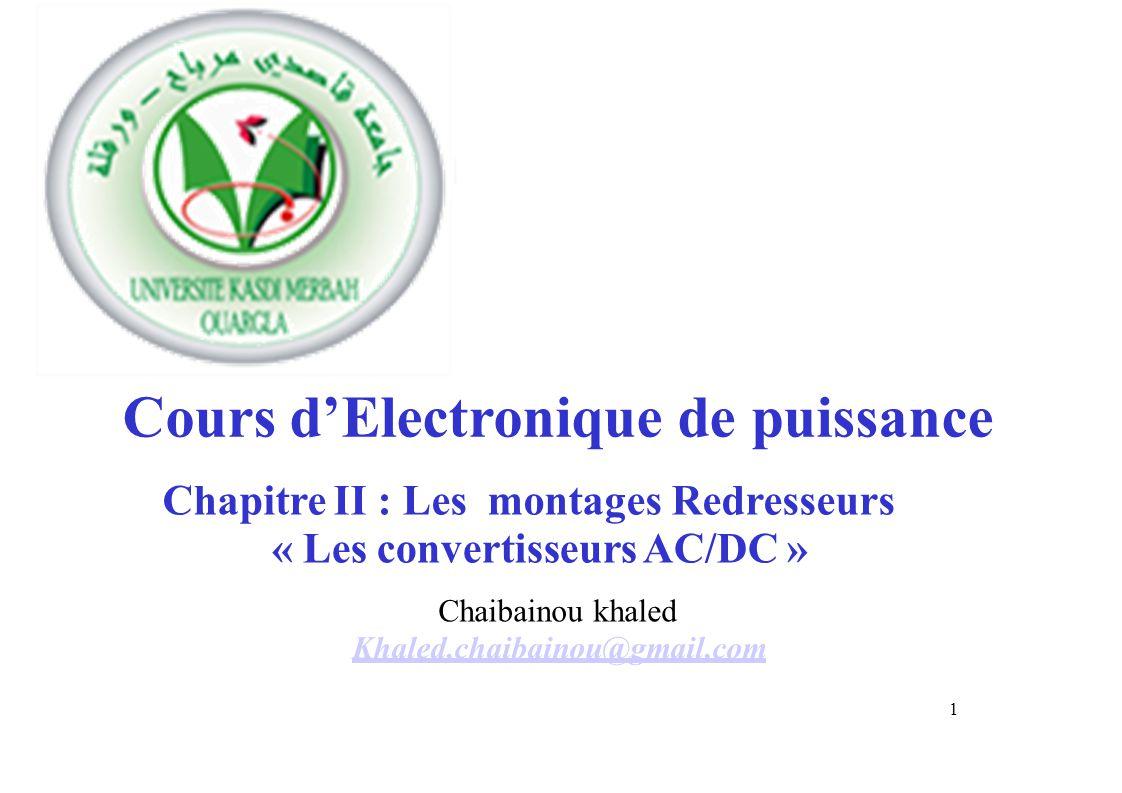 « Les convertisseurs AC/DC » Khaled,chaibainou@gmail,com