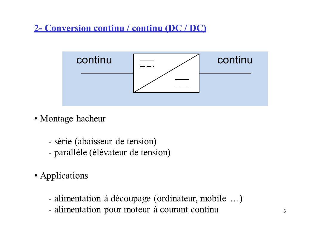 2- Conversion continu / continu (DC / DC)