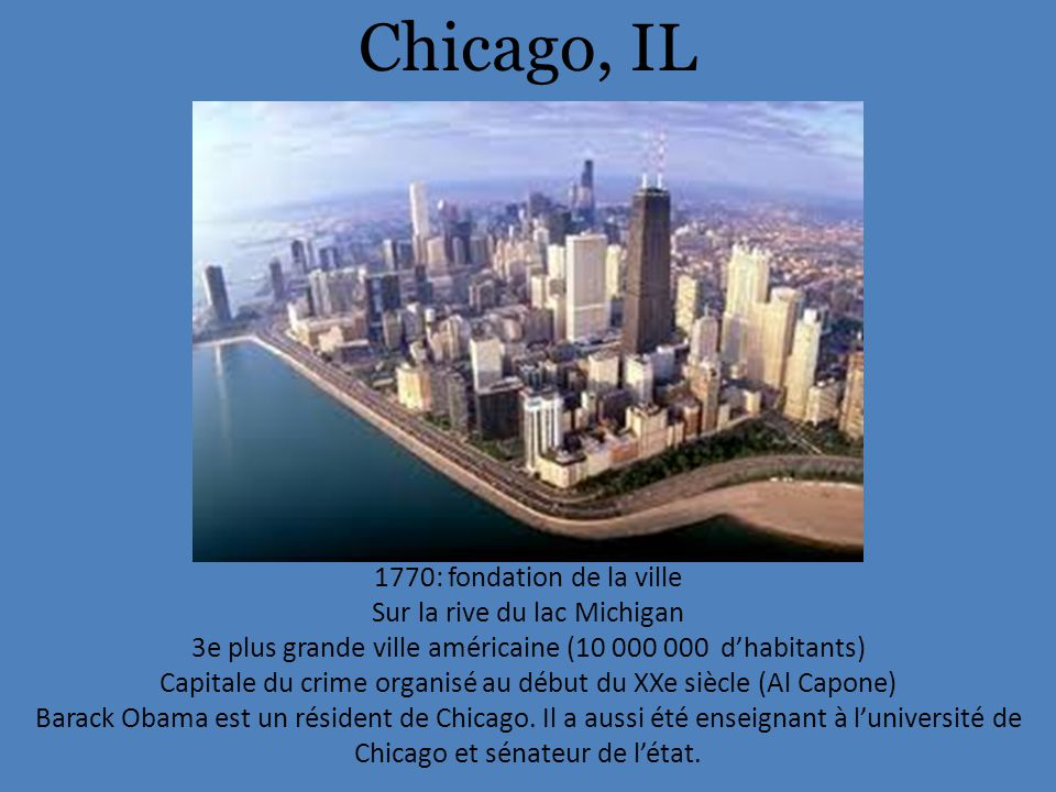 Chicago, IL 1770: fondation de la ville Sur la rive du lac Michigan
