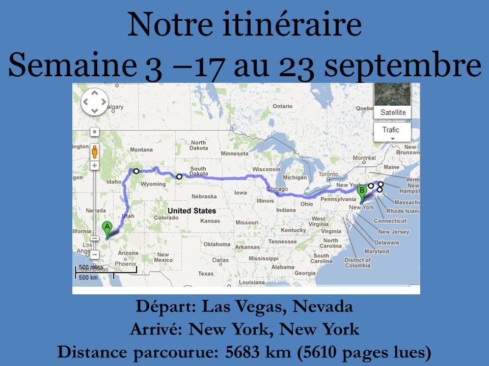 Notre itinéraire Semaine 3 –17 au 23 septembre