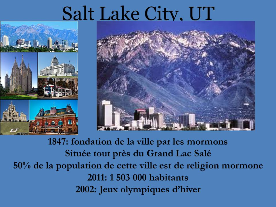 Salt Lake City, UT 1847: fondation de la ville par les mormons