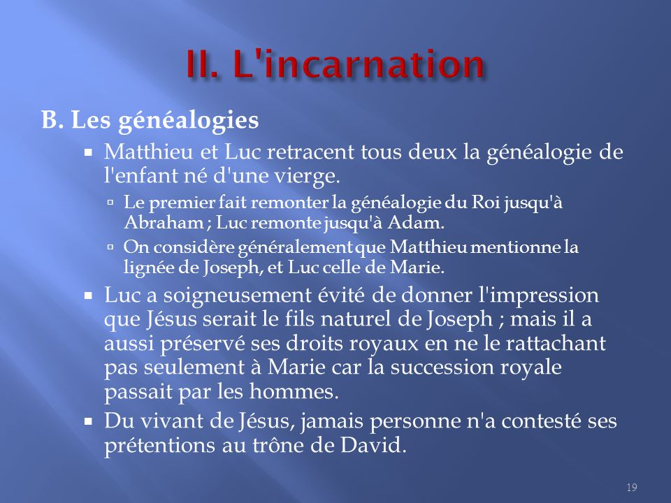 2. Jésus est devenu homme I. L annonce de l incarnation