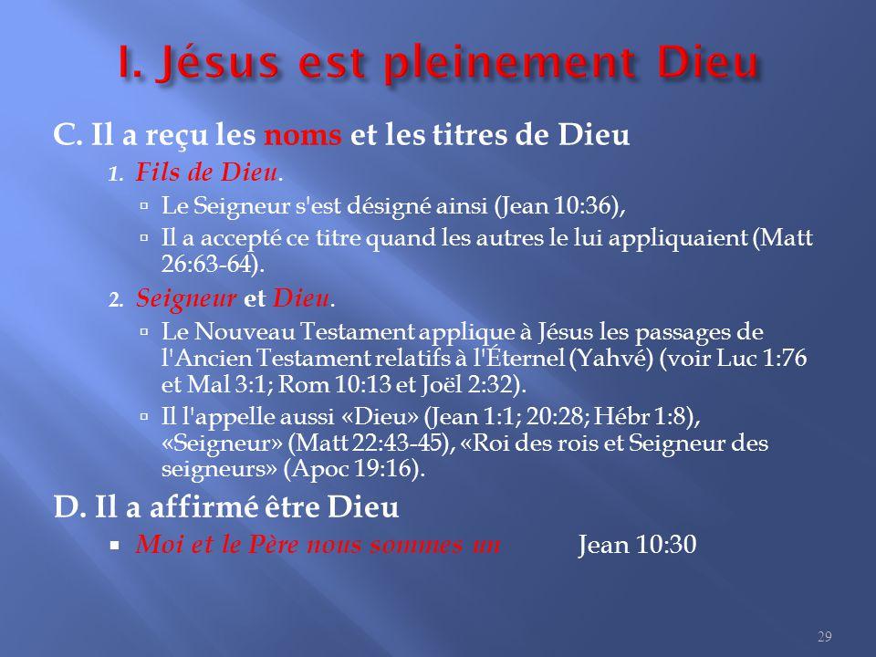 3. Jésus Dieu homme I. Jésus est pleinement Dieu