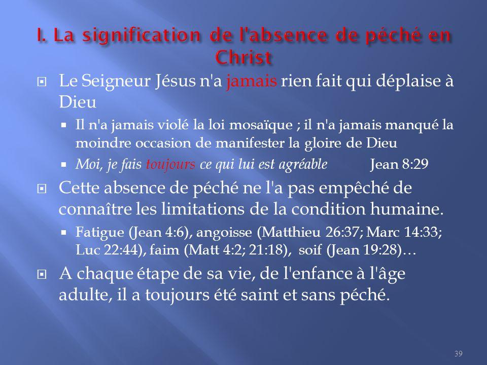 5. Jésus, l homme sans péché