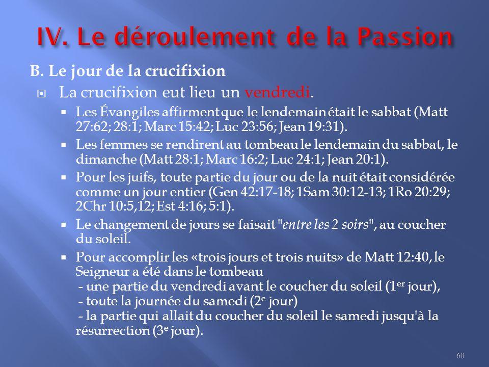 IV. Le déroulement de la Passion