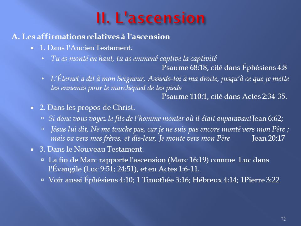 II. L ascension B. Une description de l ascension Le lieu.