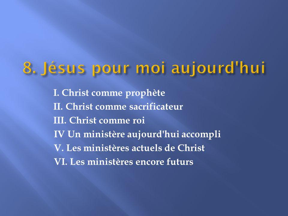 8. Jésus pour moi aujourd hui