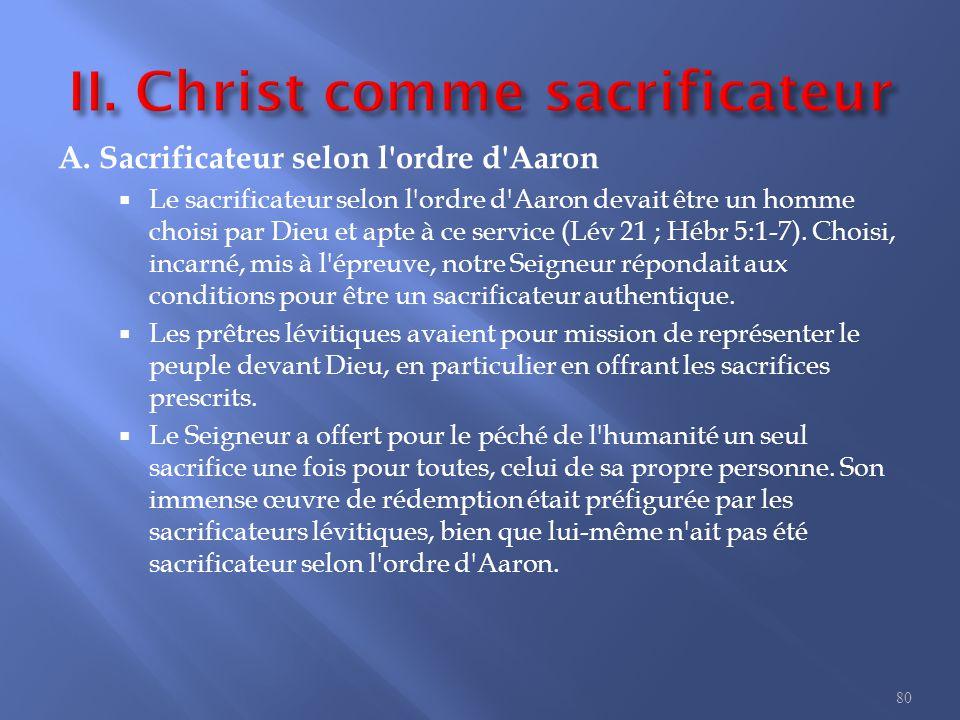 II. Christ comme sacrificateur