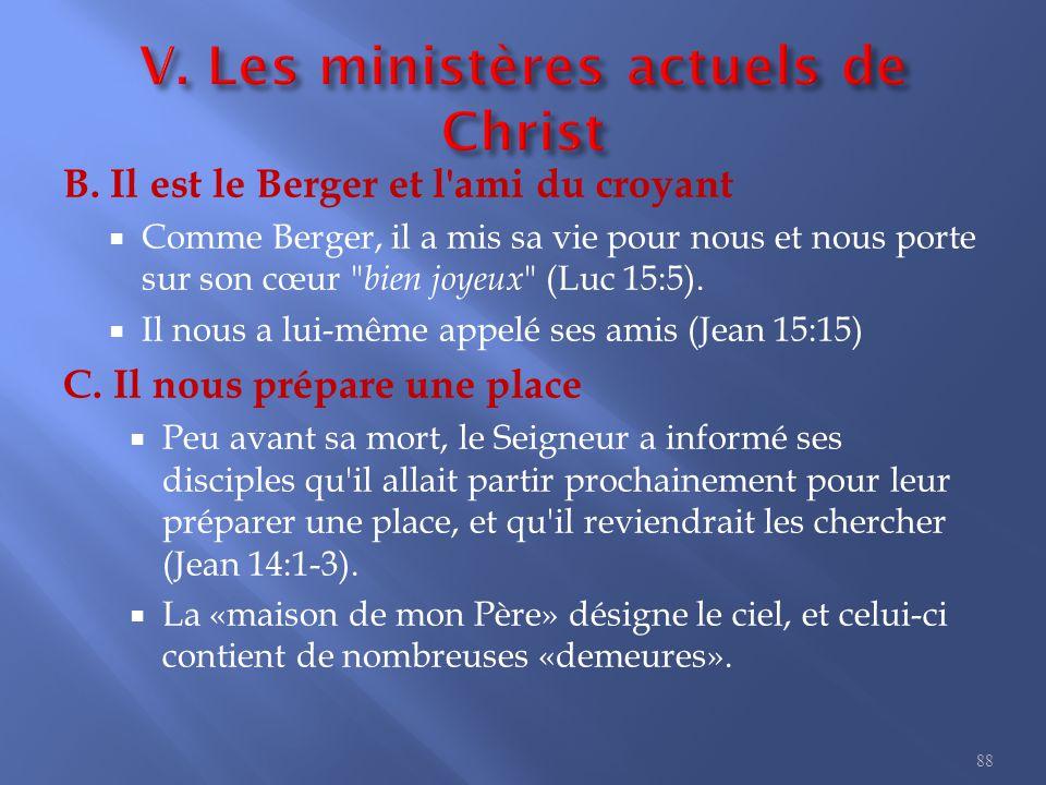 8. Les ministères de Christ