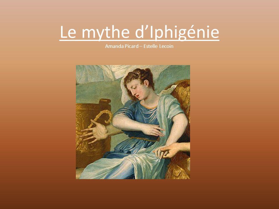 Le mythe d'Iphigénie Amanda Picard – Estelle Lecoin