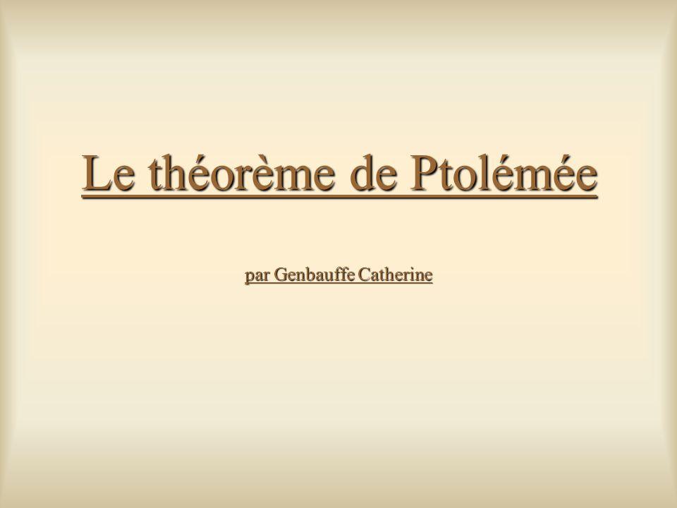 Le théorème de Ptolémée par Genbauffe Catherine