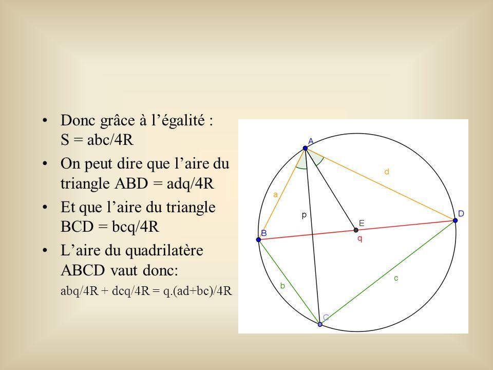 Donc grâce à l'égalité : S = abc/4R