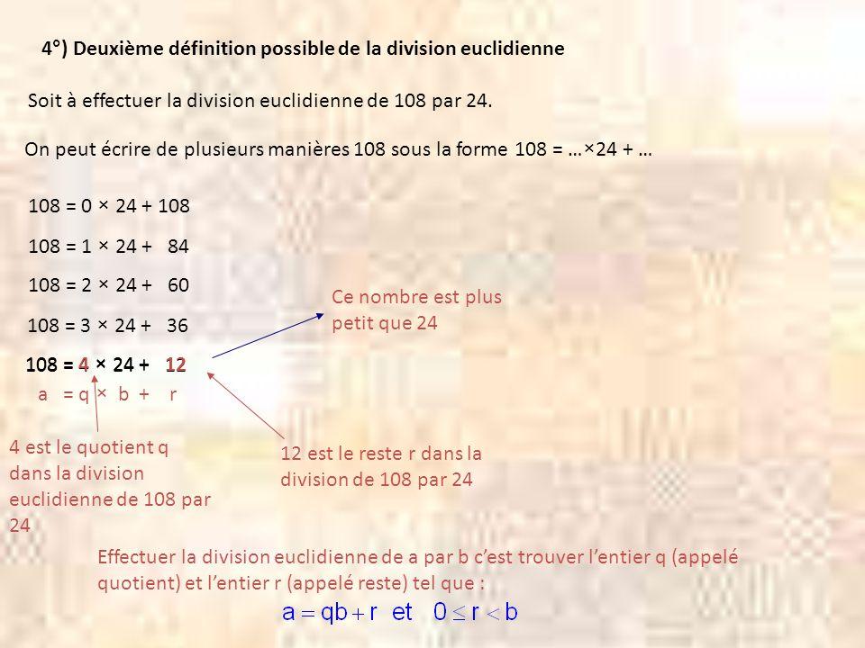 4°) Deuxième définition possible de la division euclidienne