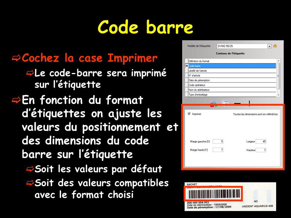 Code barre Cochez la case Imprimer