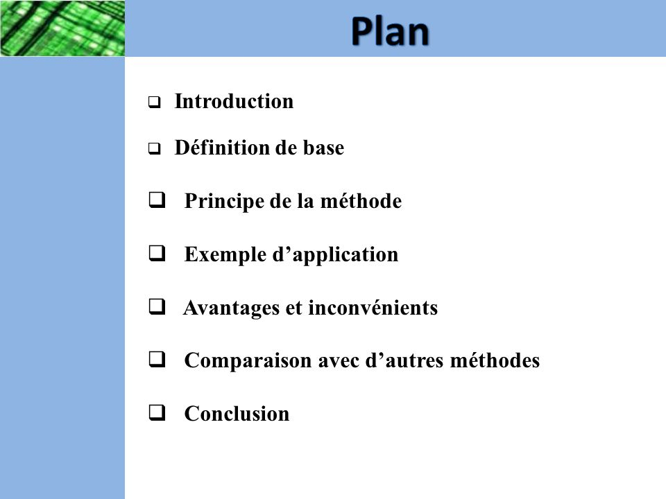 Plan Principe de la méthode Exemple d'application