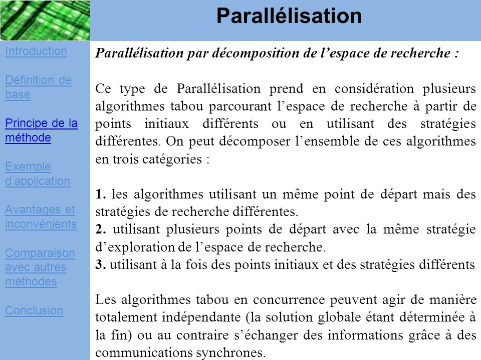 Parallélisation Introduction. Définition de base. Principe de la méthode. Exemple d'application.