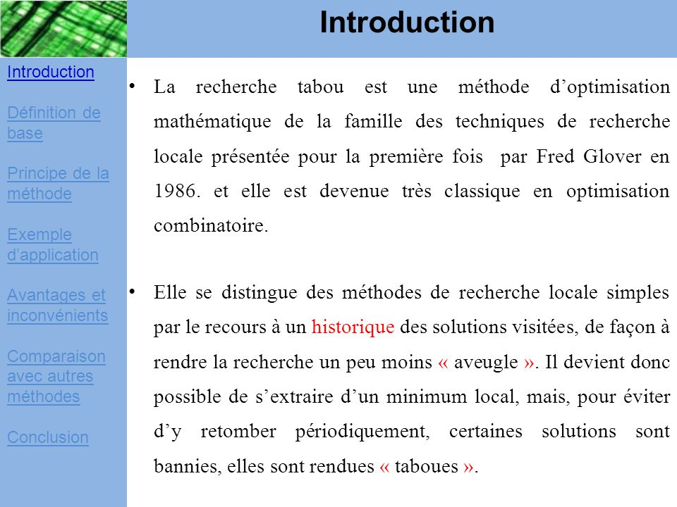 Introduction Introduction. Définition de base. Principe de la méthode. Exemple d'application. Avantages et inconvénients.