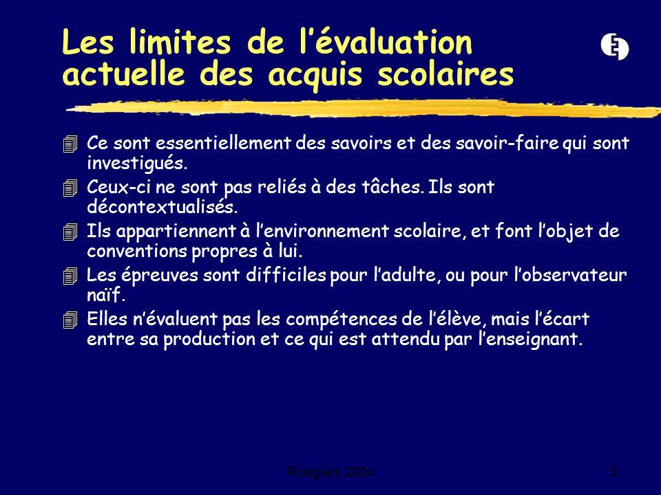 Les limites de l'évaluation actuelle des acquis scolaires