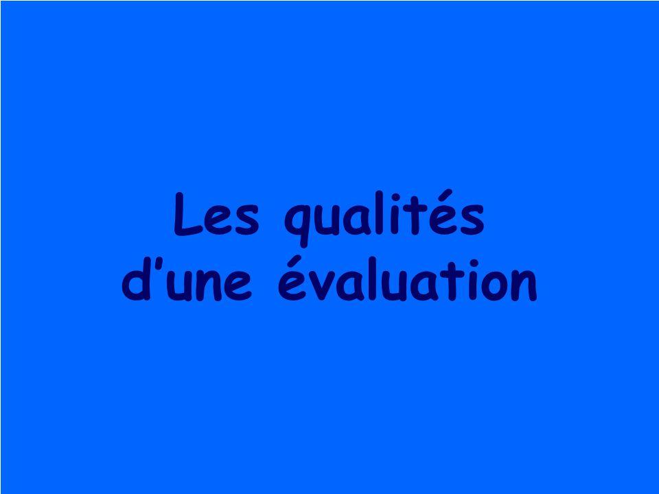 Les qualités d'une évaluation