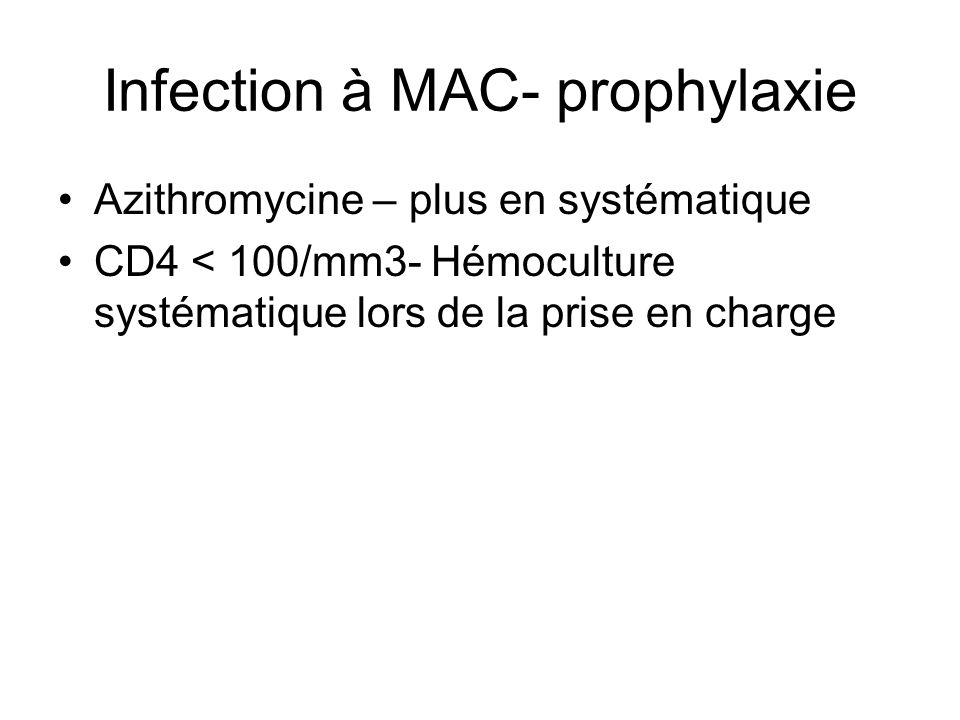 Infection à MAC- prophylaxie
