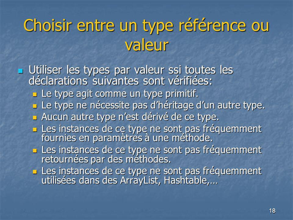 Choisir entre un type référence ou valeur