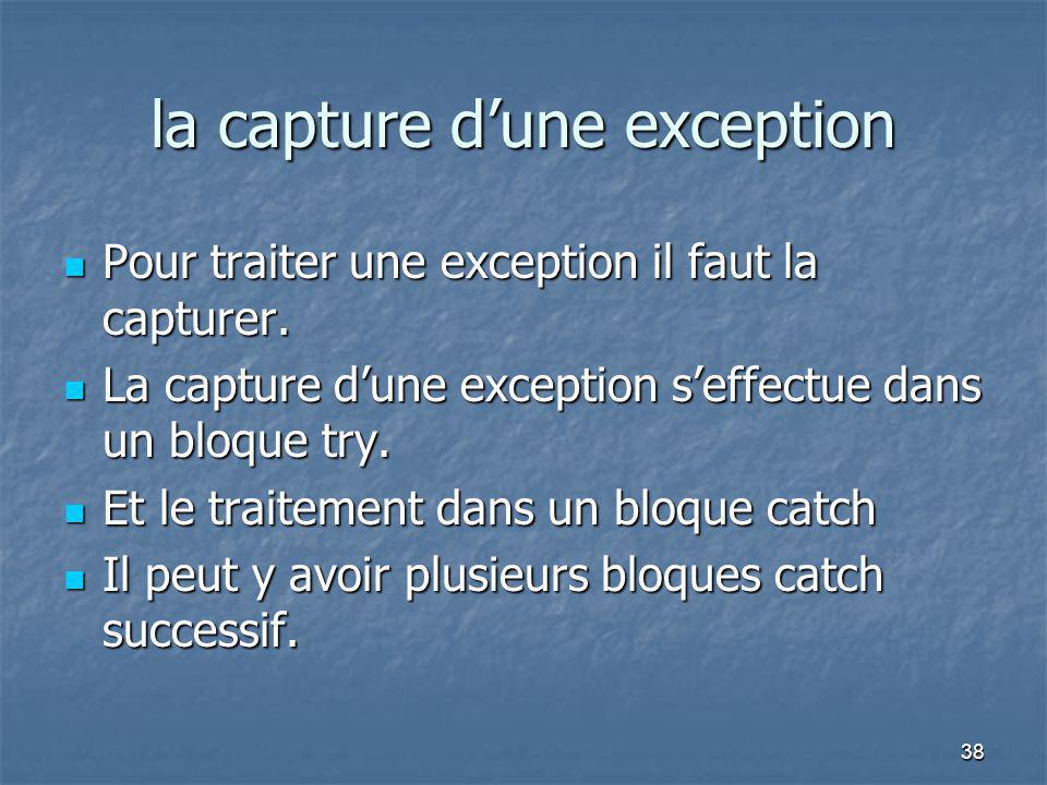 la capture d'une exception