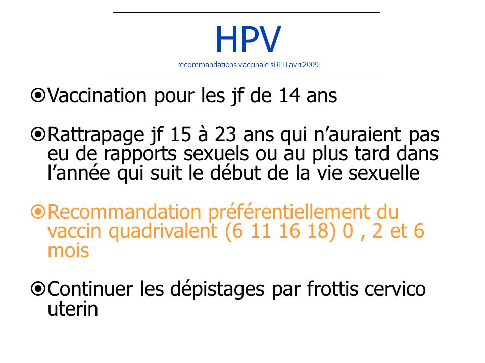 HPV recommandations vaccinale sBEH avril2009