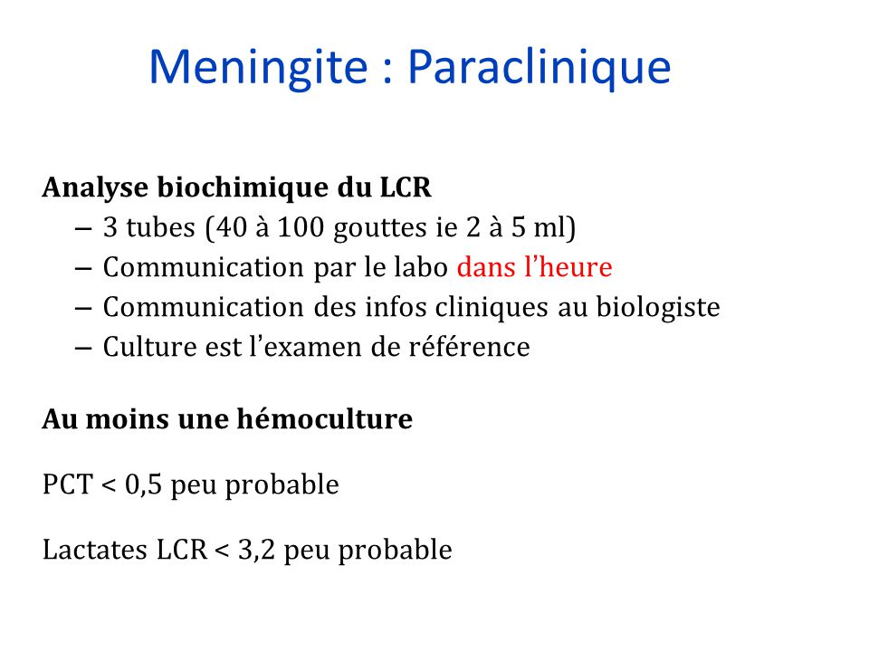 Meningite : Paraclinique