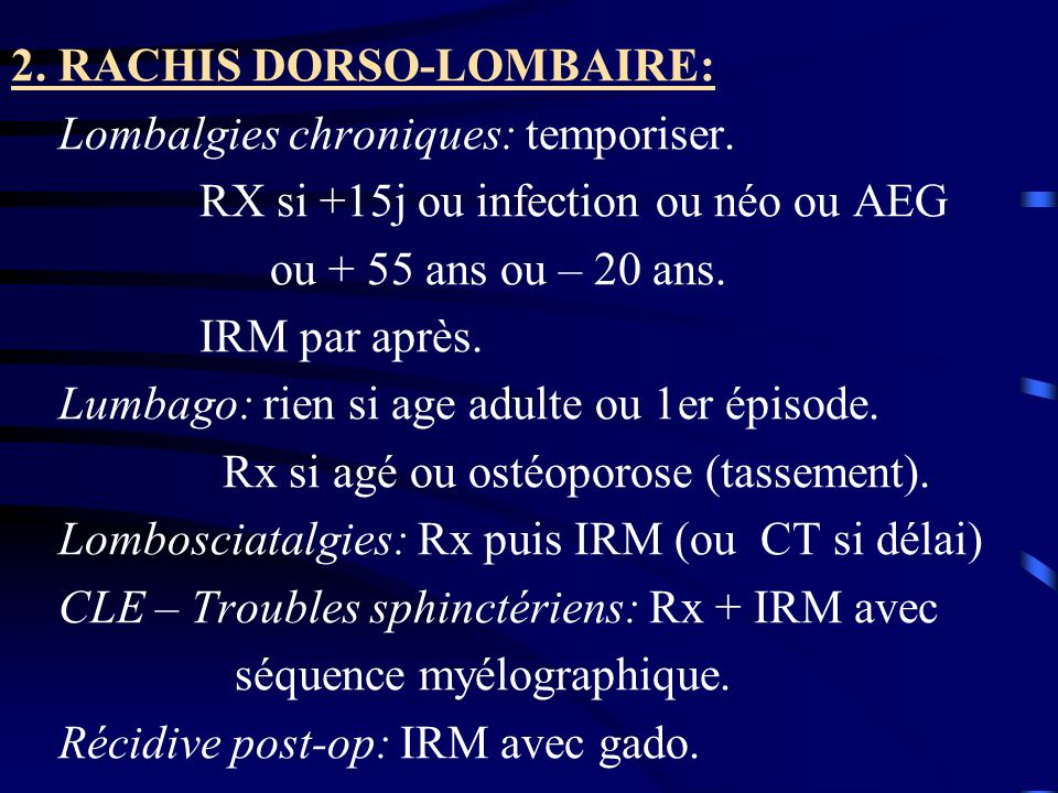 2. RACHIS DORSO-LOMBAIRE: