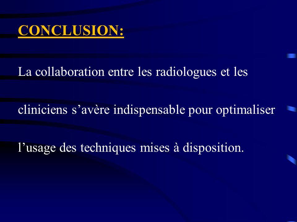 CONCLUSION: La collaboration entre les radiologues et les