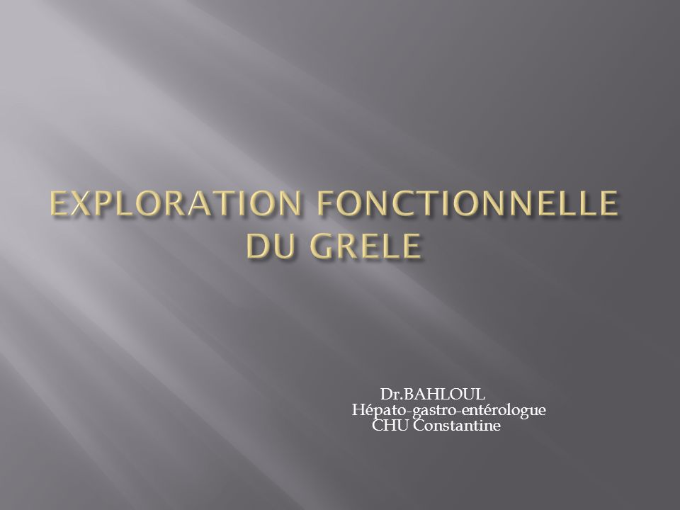 EXPLORATION FONCTIONNELLE DU GRELE