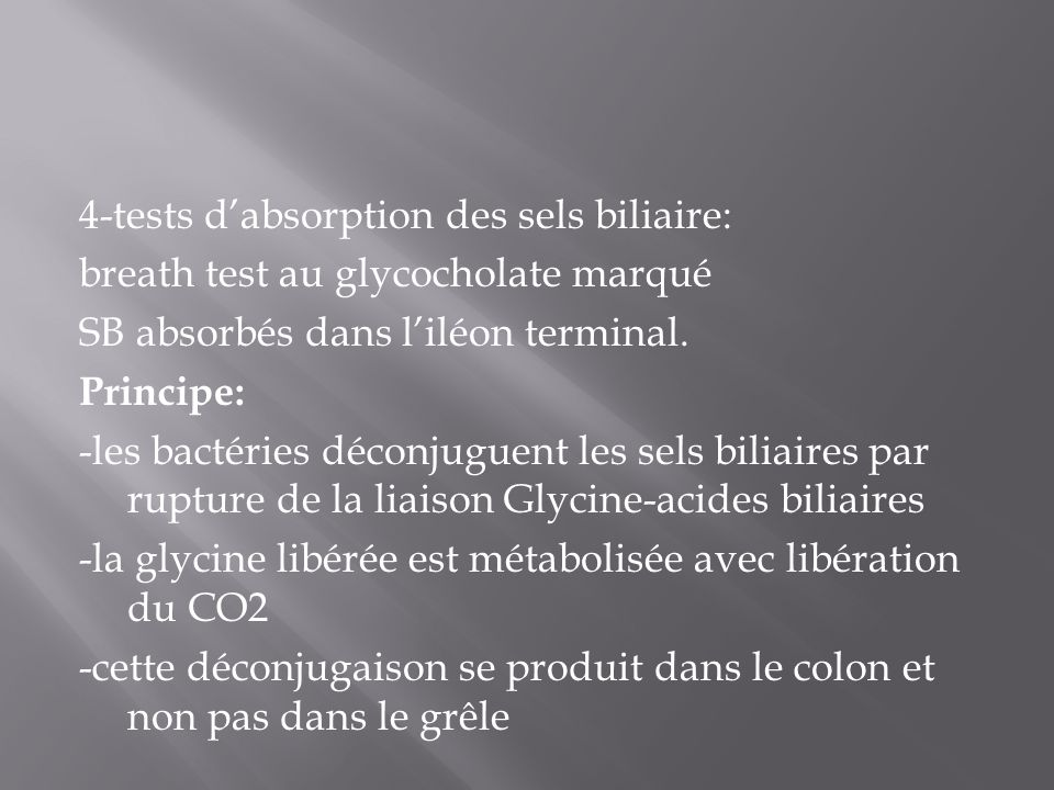 4-tests d'absorption des sels biliaire: