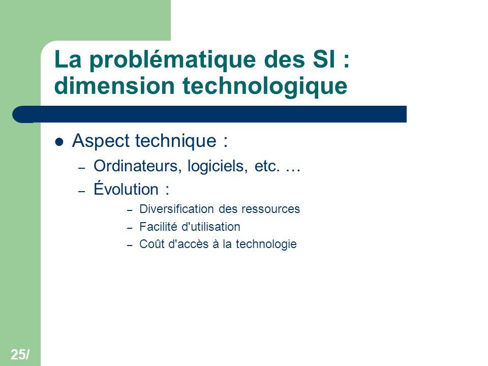 La problématique des SI : dimension technologique