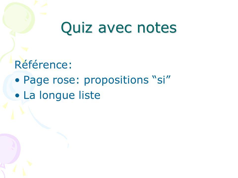 Quiz avec notes Référence: Page rose: propositions si