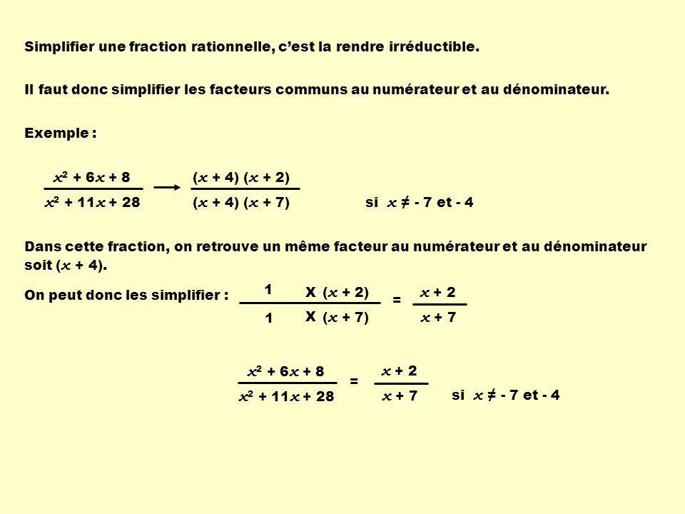 x2 + 6x + 8 x2 + 11x + 28 x + 2 x + 7 x2 + 6x + 8 x2 + 11x + 28 x + 2