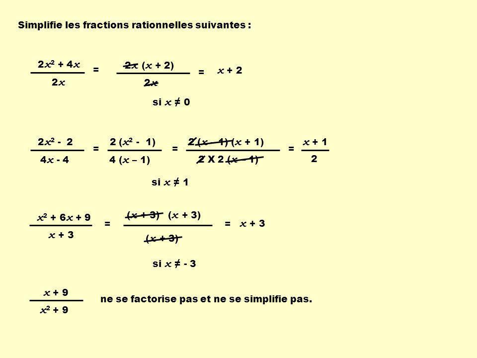 2x2 + 4x x + 2 2x2 - 2 2 (x2 - 1) 2 (x – 1) (x + 1) x2 + 6x + 9 x + 3