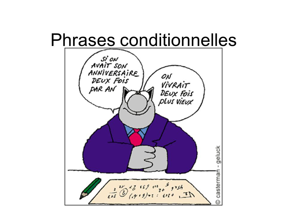 Phrases conditionnelles