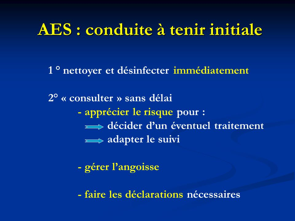 AES : conduite à tenir initiale