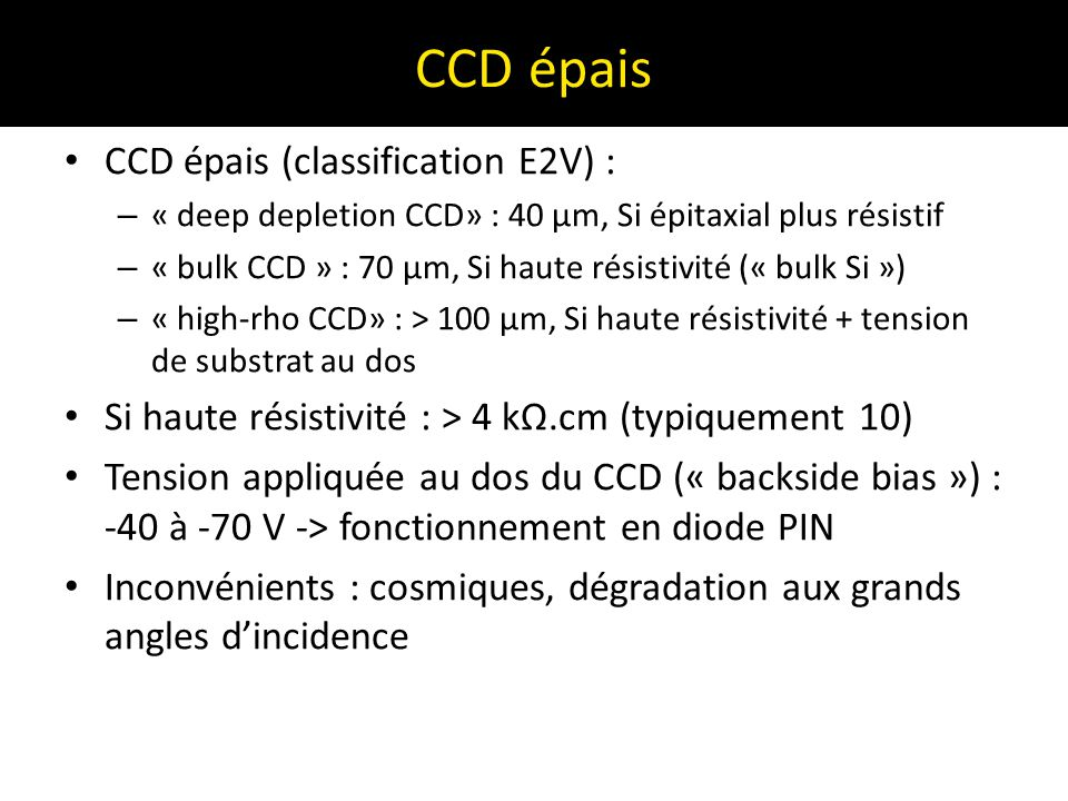 CCD épais CCD épais (classification E2V) :