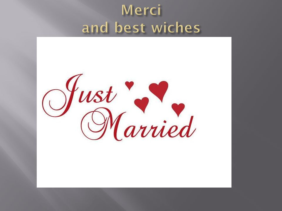 Merci and best wiches The just married