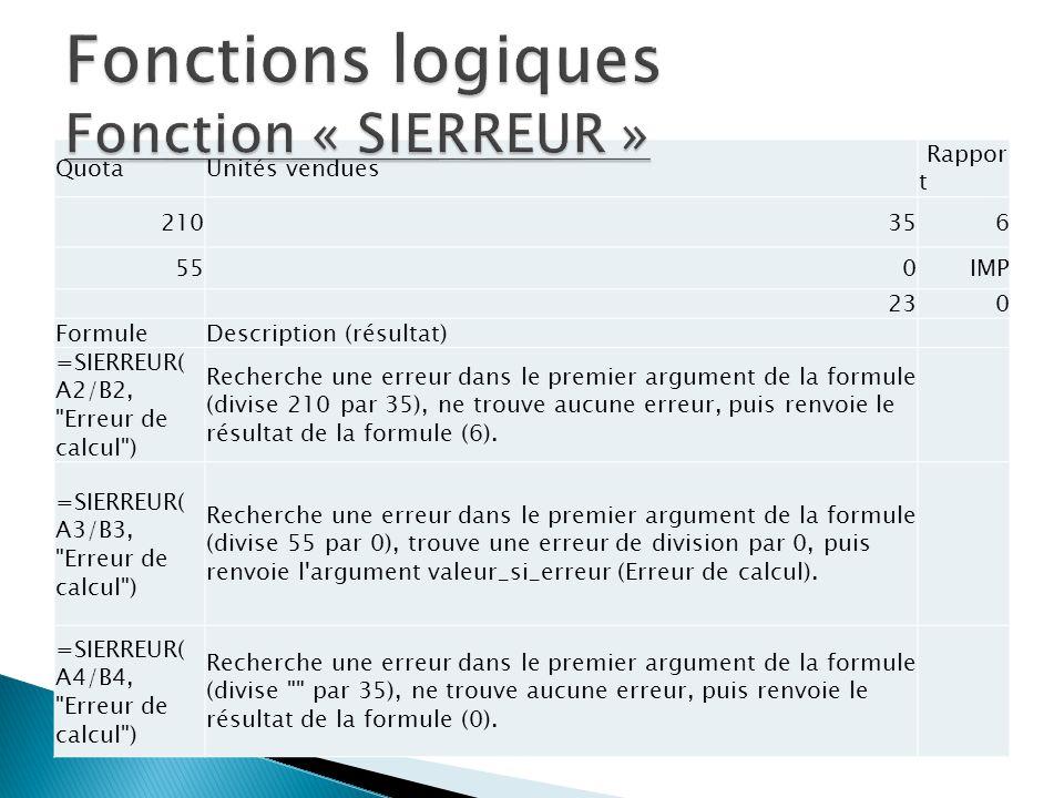 Fonctions logiques Fonction « SIERREUR »