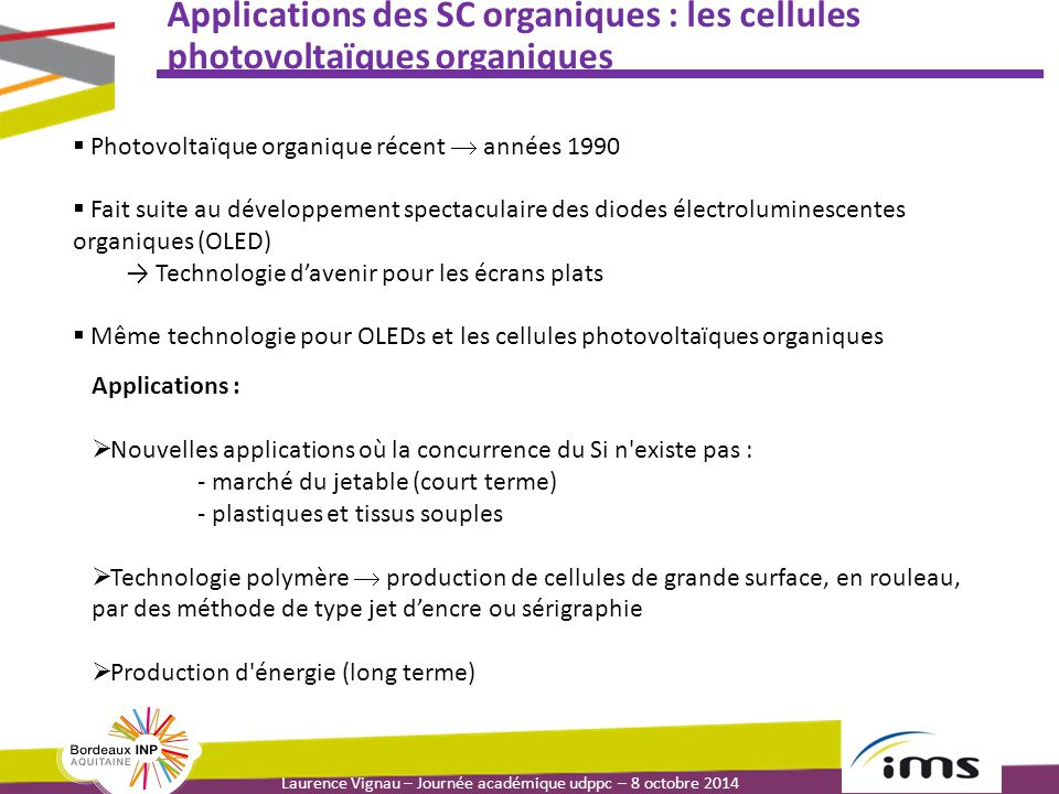 Applications des SC organiques : les cellules photovoltaïques organiques