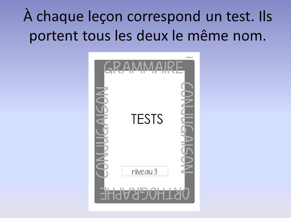 À chaque leçon correspond un test