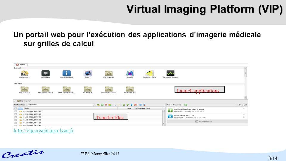 Virtual Imaging Platform (VIP)