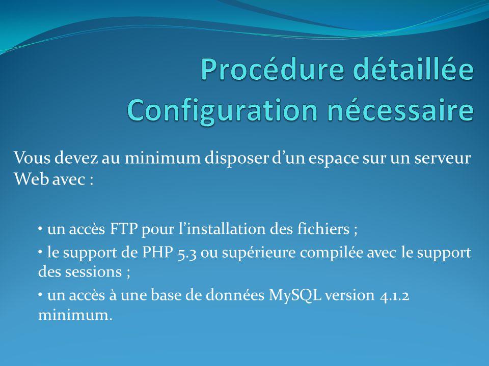 Procédure détaillée Configuration nécessaire
