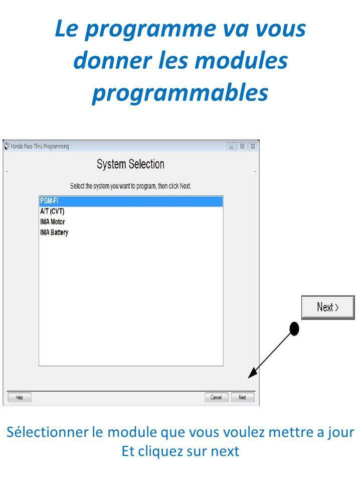 Le programme va vous donner les modules programmables